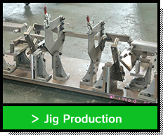 Jig Production