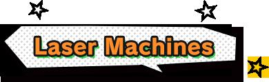 Laser Machines